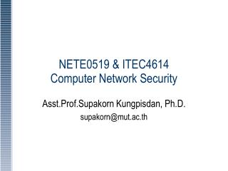 NETE0519 & ITEC4614 Computer Network Security