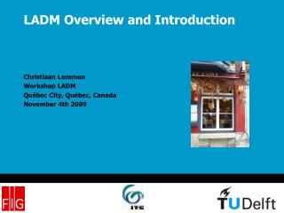 LADM Overview and Introduction