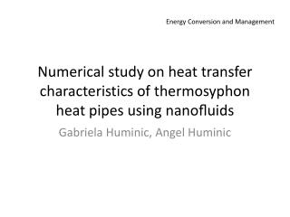 Numerical study on heat transfer characteristics of  thermosyphon heat pipes using  nanofluids
