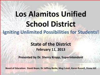 Los Alamitos Unified School District Igniting Unlimited Possibilities for Students!