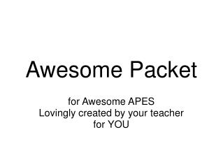 Awesome Packet