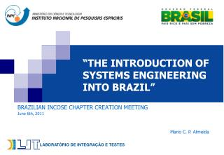 """THE INTRODUCTION OF SYSTEMS ENGINEERING INTO BRAZIL"""
