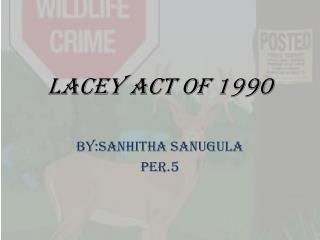 Lacey Act of 1990