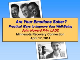 Are Your Emotions Sober?
