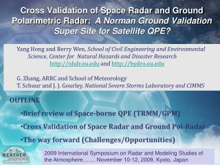 OUTLINE Brief review of Space-borne QPE (TRMM/GPM)