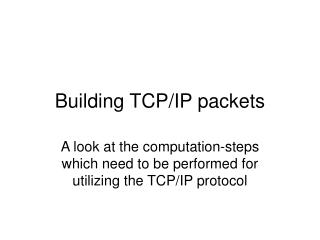 Building TCP/IP packets