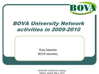 BOVA University Network activities in 200 9-2010