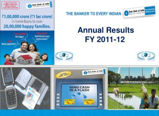 Annual Results        FY 2011-12