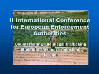 II International  Conference for European Enforcement Authorities