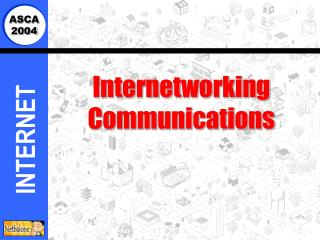 Internetworking Communications
