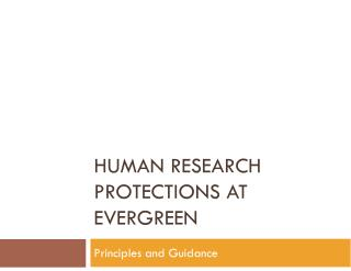 Human research protections AT  eVERGREEN