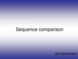 Sequence comparison