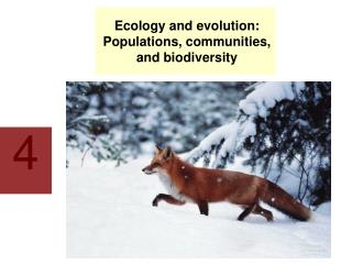 Ecology and evolution: Populations, communities, and biodiversity