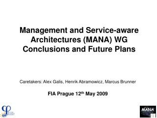 Management and Service-aware Architectures MANA WG