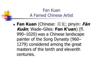 Fan Kuan A Famed Chinese Artist