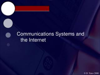 Communications Systems and the Internet