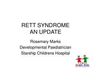 RETT SYNDROME AN UPDATE