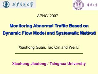 Monitoring Abnormal Traffic Based on Dynamic Flow Model and Systematic Method