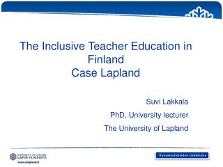 The Inclusive Teacher Education in Finland Case Lapland