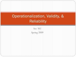 Operationalization, Validity, & Reliability