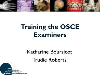 Training the OSCE Examiners