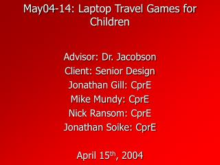 May04-14: Laptop Travel Games for Children