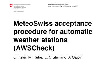 MeteoSwiss acceptance procedure for automatic weather stations (AWSCheck)