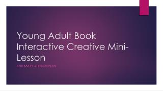 Young Adult Book Interactive Creative Mini-Lesson
