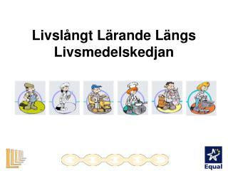 Livslångt Lärande Längs Livsmedelskedjan