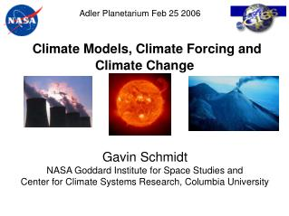 Climate Models, Climate Forcing and Climate Change