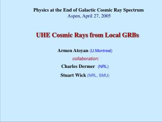 UHE Cosmic Rays from Local GRBs