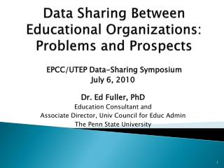 Data Sharing Between Educational Organizations: Problems and Prospects