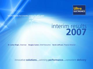Interim Results for 6 months ending 30 June 2007