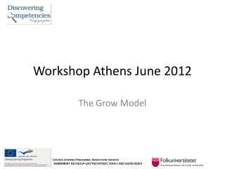 Workshop Athens June 2012