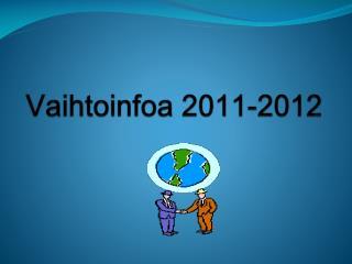 Vaihtoinfoa 2011-2012
