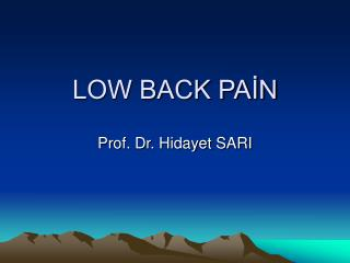 LOW BACK PAİN