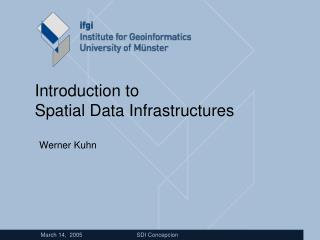 Introduction to Spatial Data Infrastructures