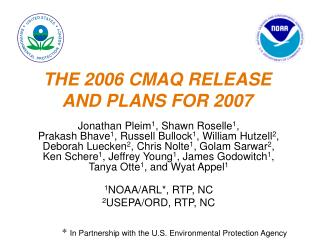 THE 2006 CMAQ RELEASE AND PLANS FOR 2007