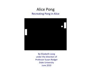 Alice Pong Recreating Pong in Alice