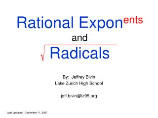 Rational Expon ents and Radicals