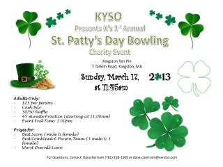 KYSO Presents it's 1 st  Annual St. Patty's Day Bowling Charity Event