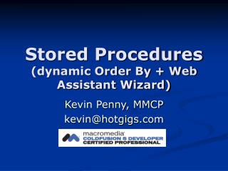Stored Procedures (dynamic Order By + Web Assistant Wizard)