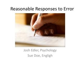 Reasonable Responses to Error