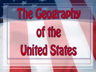 The Geography of the United States
