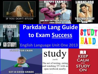 Parkdale Lang Guide  to Exam  Success