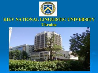 KIEV NATIONAL LINGUISTIC UNIVERSITY Ukraine