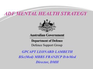 ADF MENTAL HEALTH STRATEGY