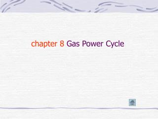 chapter 8  Gas Power Cycle