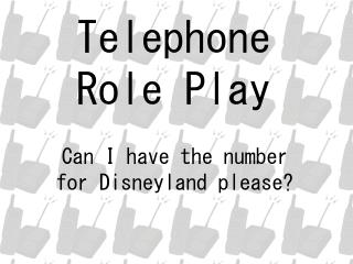 Telephone Role Play