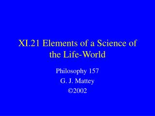 XI.21 Elements of a Science of the Life-World